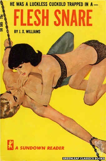 Sundown Reader SR585 - Flesh Snare by J.X. Williams, cover art by Unknown (1966)
