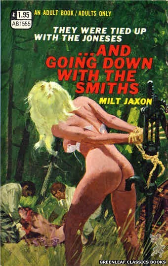 Adult Books AB1555 - ...and Going Down With The Smiths by Milt Jaxon, cover art by Robert Bonfils (1970)