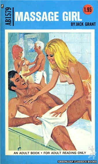 Adult Books AB1579 - Massage Girl by Jack Grant, cover art by Unknown (1971)