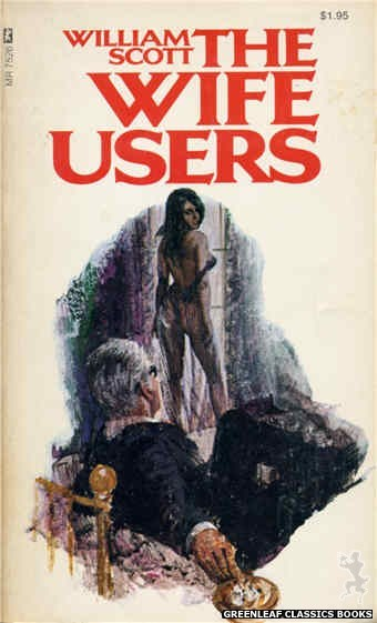 Midnight Reader 1974 MR7526 - The Wife Users by William Scott, cover art by Unknown (1974)
