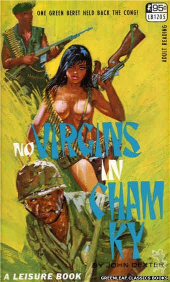 Leisure Books LB1205 - No Virgins In Cham Ky by John Dexter, cover art by Robert Bonfils (1967)