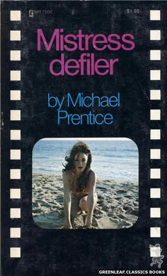 Midnight Reader 1974 MR7500 - Mistress Defiler by Michael Prentice, cover art by Photo Cover (1974)