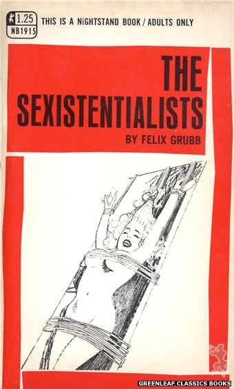 Nightstand Books NB1915 - The Sexistentialists by Felix Grubb, cover art by Harry Bremner (1969)