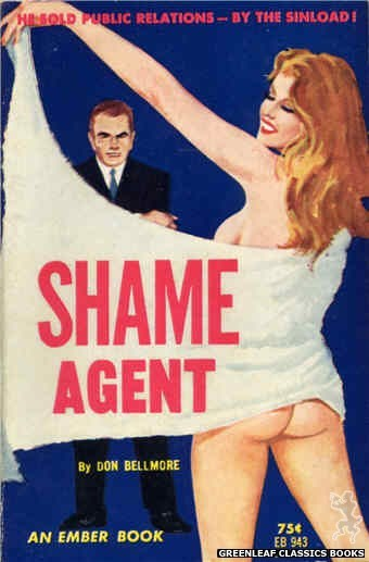 Ember Books EB943 - Shame Agent by Don Bellmore, cover art by Unknown (1964)