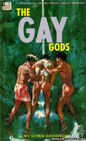 Late-Hour Library LL772 - The Gay Gods by Chris Davidson, cover art by Robert Bonfils (1968)