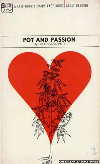 Late-Hour Library LL757 - Pot And Passion by Del Grayson, Ph.D., cover art by Unknown (1968)