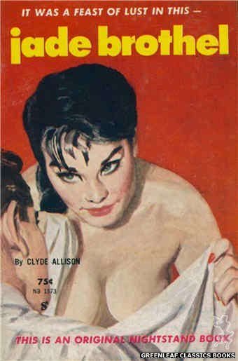 Nightstand Books NB1573 - Jade Brothel by Clyde Allison, cover art by Harold W. McCauley (1961)