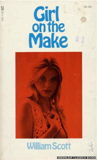 Midnight Reader 1974 MR7482 - Girl On The Make by William Scott, cover art by Photo Cover (1974)