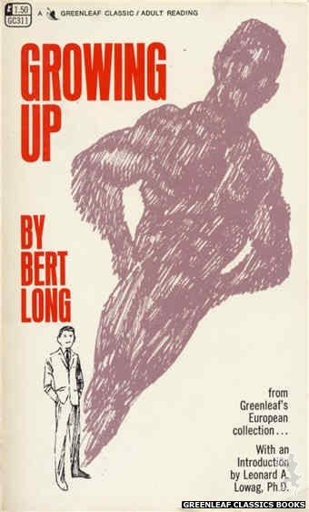 Greenleaf Classics GC311 - Growing Up by Bert Long, cover art by Unknown (1968)