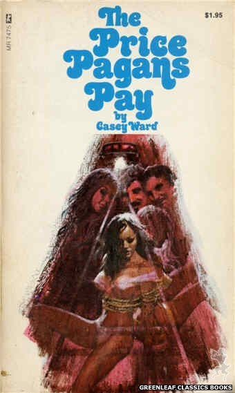 Midnight Reader 1974 MR7475 - The Price Pagans Pay by Casey Ward, cover art by Unknown (1974)