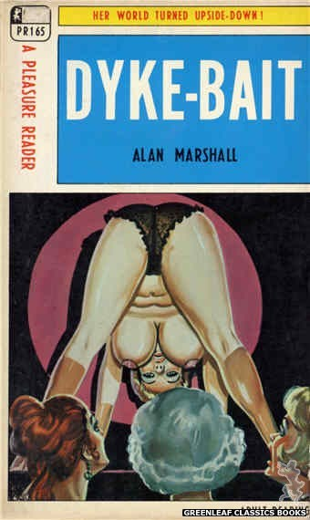 Pleasure Reader PR165 - Dyke-Bait by Alan Marshall, cover art by Tomas Cannizarro (1968)