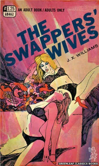 Adult Books AB462 - The Swapper's Wives by J.X. Williams, cover art by Unknown (1969)