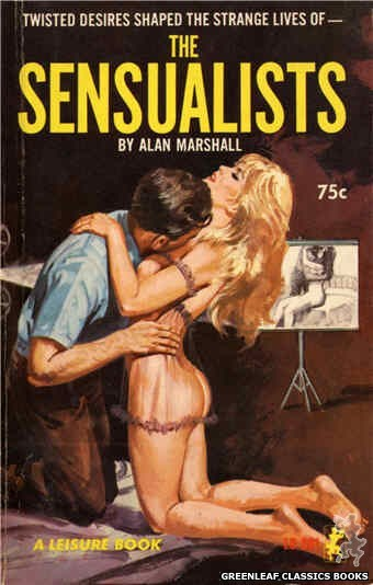 Leisure Books LB691 - The Sensualists by Alan Marshall, cover art by Robert Bonfils (1965)