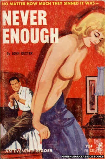 Evening Reader ER781 - Never Enough by John Dexter, cover art by Unknown (1965)