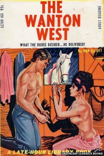 Late-Hour Library LL709 - The Wanton West by Don Elliott, cover art by Tomas Cannizarro (1967)