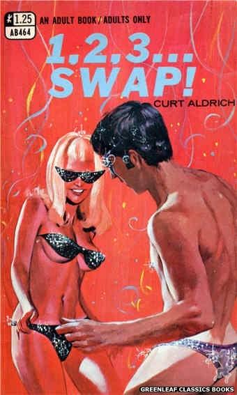 Adult Books AB464 - 1,2,3... Swap! by Curt Aldrich, cover art by Darrel Millsap (1969)
