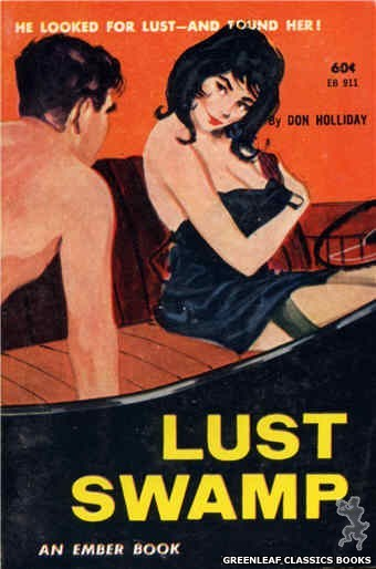Ember Books EB911 - Lust Swamp by Don Holliday, cover art by Unknown (1963)
