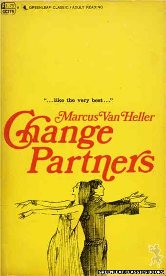 Greenleaf Classics GC279 - Change Partners by Marcus Van Heller, cover art by Unknown (1968)