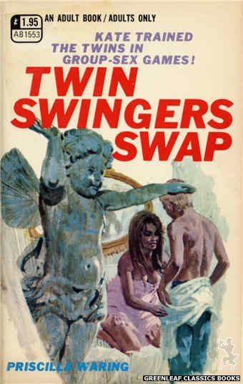 Adult Books AB1553 - Twin Swingers Swap by Priscilla Waring, cover art by Robert Bonfils (1970)