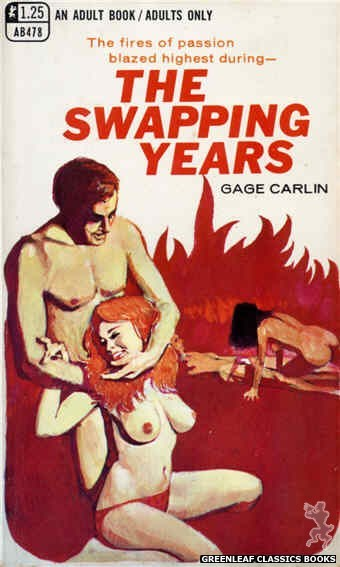 Adult Books AB478 - The Swapping Years by Gage Carlin, cover art by Unknown (1969)