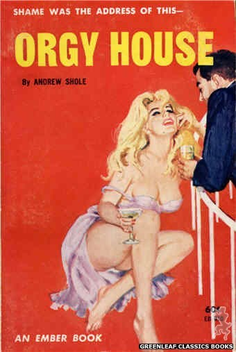 Ember Books EB910 - Orgy House by Andrew Shole, cover art by Unknown (1963)