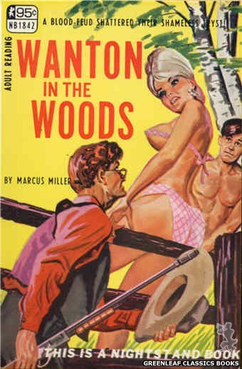 Nightstand Books NB1842 - Wanton In The Woods by Marcus Miller, cover art by Tomas Cannizarro (1967)