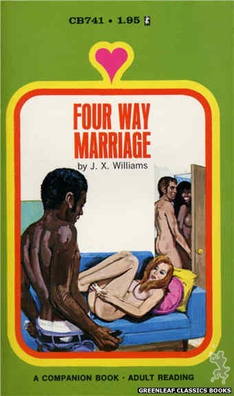 Companion Books CB741 - Four Way Marriage by J.X. Williams, cover art by Unknown (1972)