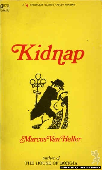 Greenleaf Classics GC230 - Kidnap by Marcus Van Heller, cover art by Unknown (1967)