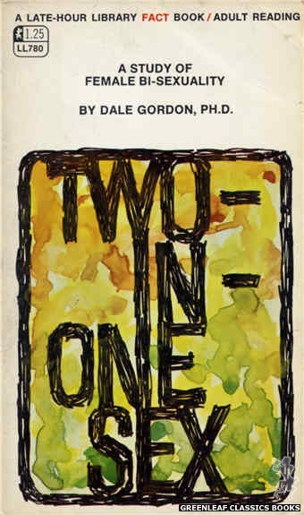 Late-Hour Library LL780 - A Study Of Female Bi-Sexuality by Dale Gordon, Ph. D., cover art by Unknown (1968)