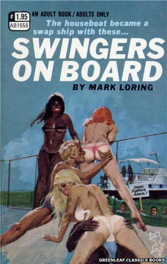 Adult Books AB1558 - Swingers on Board by Mark Loring, cover art by Robert Bonfils (1971)