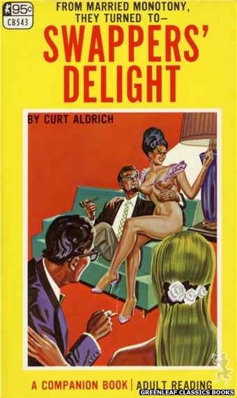 Companion Books CB543 - Swappers' Delight by Curt Aldrich, cover art by Tomas Cannizarro (1967)