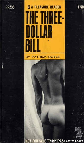 Pleasure Reader PR235 - The Three-Dollar Bill by Patrick Doyle, cover art by Photo Cover (1969)