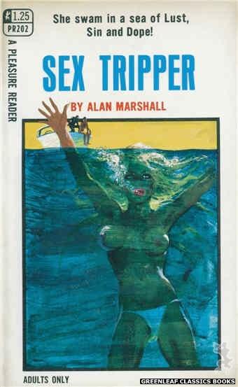 Pleasure Reader PR202 - Sex Tripper by Alan Marshall, cover art by Robert Bonfils (1969)