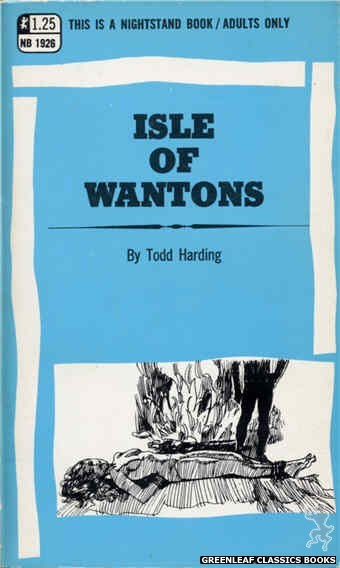 Nightstand Books NB1926 - Isle of Wantons by Todd Harding, cover art by Harry Bremner (1969)