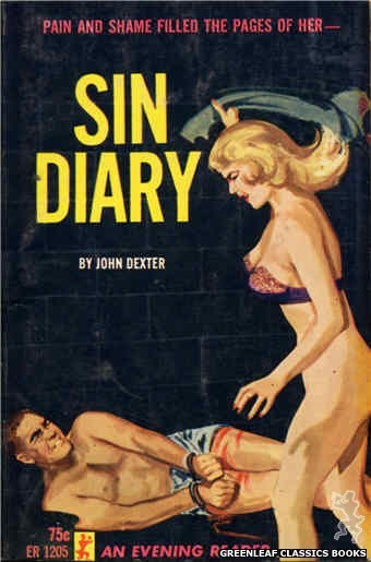 Evening Reader ER1205 - Sin Diary by John Dexter, cover art by Unknown (1965)
