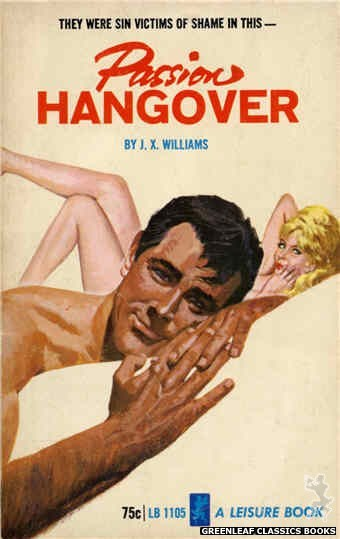 Leisure Books LB1105 - Passion Hangover by J.X. Williams, cover art by Robert Bonfils (1965)