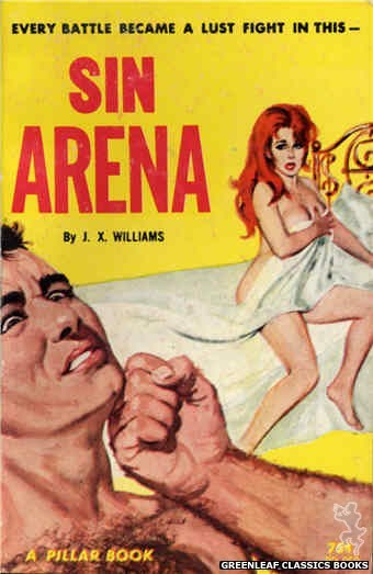 Pillar Books PB852 - Sin Arena by J.X. Williams, cover art by Unknown (1964)
