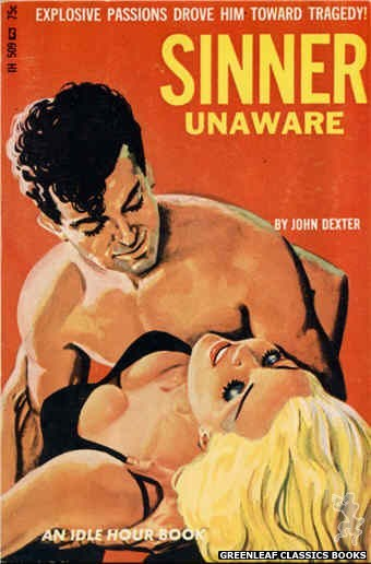 Idle Hour IH509 - Sinner Unaware by John Dexter, cover art by Tomas Cannizarro (1966)