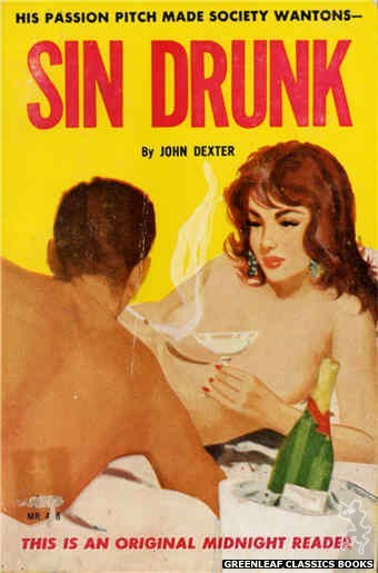 Midnight Reader 1961 MR478 - Sin Drunk by John Dexter, cover art by Unknown (1963)