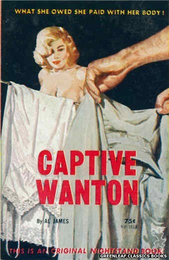 Nightstand Books NB1618 - Captive Wanton by Al James, cover art by Harold W. McCauley (1962)