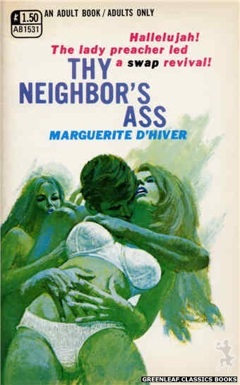 Adult Books AB1531 - Thy Neighbor's Ass by Marguerite D'Hiver, cover art by Robert Bonfils (1970)