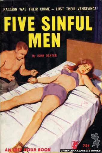 Idle Hour IH444 - Five Sinful Men by John Dexter, cover art by Unknown (1965)