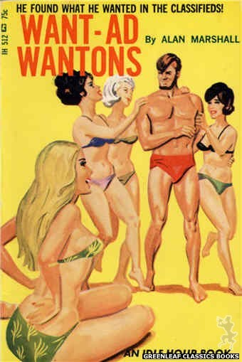 Idle Hour IH512 - Want-Ad Wantons by Alan Marshall, cover art by Tomas Cannizarro (1966)