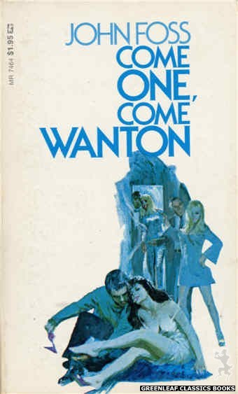 Midnight Reader 1974 MR7464 - Come One, Come Wanton by John Foss, cover art by Unknown (1974)