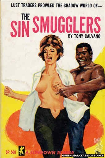 Sundown Reader SR568 - The Sin Smugglers by Tony Calvano, cover art by Unknown (1965)