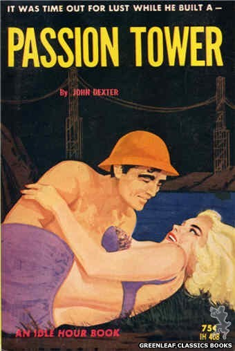 Idle Hour IH408 - Passion Tower by John Dexter, cover art by Unknown (1964)