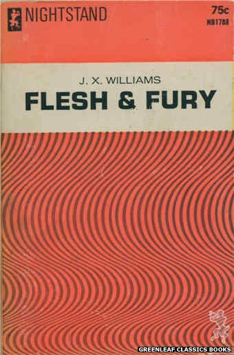 Nightstand Books NB1788 - Flesh & Fury by J.X. Williams, cover art by Text + Design Only (1966)
