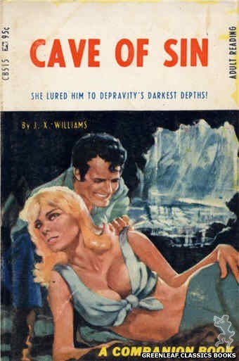 Companion Books CB515 - Cave Of Sin by J.X. Williams, cover art by Darrel Millsap (1967)