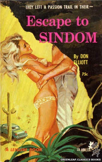 Leisure Books LB686 - Escape To Sindom by Don Elliott, cover art by Robert Bonfils (1965)