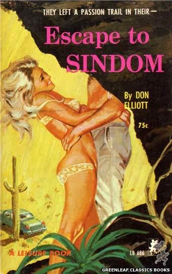 Leisure Books LB686 - Escape To Sindom by Don Elliott, cover art by Robert Bonfils (1965)